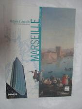 """Sous la Direction de Régis Bertrand """"Histoire d'une ville Marseille"""" /2012"""