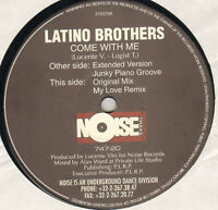 LATINO BROTHERS - Come With Me - Noise Traxx