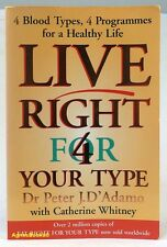 #BP, Dr Peter J. D'Adamo LIVE RIGHT 4 FOR YOUR TYPE - Softcover