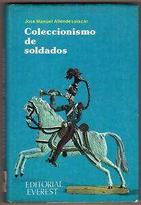 Collezionismo di soldatini (Coleccionismo de soldados) - Allendesalazar - 1978