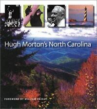 Hugh Morton's North Carolina by Hugh M. Morton (2003, Hardcover)
