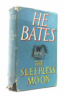 The Sleepless Moon by Bates, H E