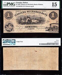 Nice *RARE* Choice Fine+ 1856 $1 Planters Mechanics Bank DALTON, GA PMG 15!