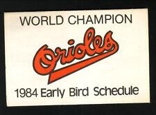 Baltimore Orioles--1984 Early Bird Pocket Schedule