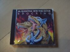 CD SLAUGHTER AND THE DOGS Shocking