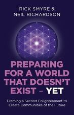 Preparing for a World that Doesn't Exist - Yet: Framing a Second Enlightenment
