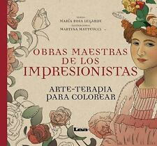 Arte Terapia: Obras Maestras de Los Impresionistas : Arte-Terapia para...