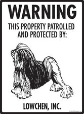 "Warning! Lowchen - Property Protected Aluminum Dog Sign - 9"" x 12"""