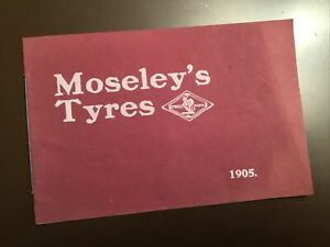 RARE CAR MOTORCYCLE CYCLE TYRE SALES BROCHURE MOSELEY'S TYRES 1905