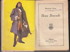 baronessa orczy -  beau brocade -  1930 -