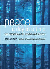 Peace a Day at a Time: 365 Meditations for Wisdom and Serenity-ExLibrary