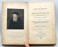 Vol 1 & 2. The life and opinions of John De Wycliffe by Robert Vaughan. 1828
