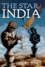 The Star of India: A Novel of Sherlock Holmes by Carole Bugge: Used