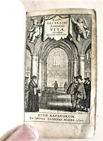 ERASME, VITA (de compendium vitae) et autres textes, 1642, rareté