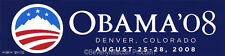 OBAMA 08 Denver Convention BUMPER STICKER August 25-28 2008