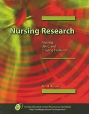 Nursing Research: Reading, Using, and Creating Evidence, Janet Houser, 076374267
