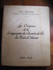 Les Origines de la Compagnie du Chemin de Fer de Paris à Orléans  Félix Frédault