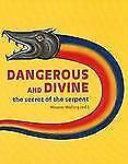 Dangerous and Divine: The Secret of the Serpent, , , Excellent, 2012-06-01,