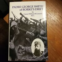 Padre George Smith of Rorke's Drift by William M. Lummis - 1978 First Edition