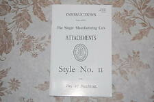 Super Clean Instructions Manual. Attachment Style II. Singer 27 Sewing Machine.