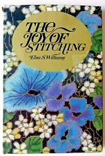 THE JOY OF STITCHING Embroidery Needlepoint ++- Elsa Williams 1978 HC & DJ