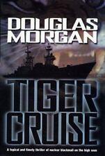 Tiger Cruise by Douglas Morgan ~ Thriller ~ Suspense ~ Hardcover ~