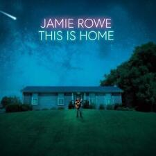 JAMIE ROWE - THIS IS HOME (*NEW-CD, 2019, Kivel Records) Guardian-Fire & Love