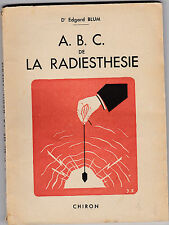A.B.C. de la Radiesthésie - Edgard BLUM