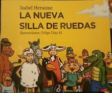 LA NUEVA SILLA DE RUEDAS by Isabel Herasme