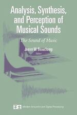 Modern Acoustics and Signal Processing: Analysis, Synthesis, and Perception...