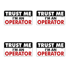 Hard Hat Trust Me Operator Stickers 4 Pack Funny Foreman Welder Decals Hh065