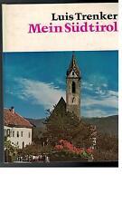 Luis Trenker - Mein Südtirol