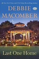 Last One Home: A Novel by Debbie Macomber
