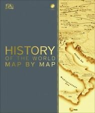 History of the World Map by Map by Dorling Kindersley Publishing Staff (2018, Hardcover)