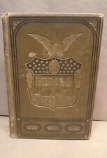1884 Antique Book Heroes Of Three Wars by Captain Willard Glazier with Engraving