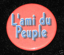 """L'ami du Peuple"" Marat French revolution 1 1/4"" Button"