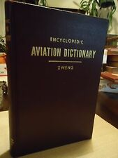 Encyclopedic-Aviation Dictionary-Zweng-1944-Signed-Rare Photos-WW II Collectible
