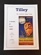 Jim Dick - A History Of Tilley Lamps - pb