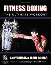 Fitness Boxing: The Ultimate Workout by Andy Dumas, Jamie Dumas (Paperback, 2014