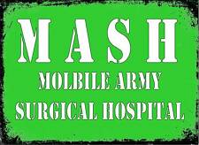 Vintage Mash Retro Estilo signo Mash ejército Hospital Signo