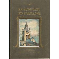 En ÉCOUTANT les CARILLONS de René HERVAL Artois Flandre Picardie Illustré 1938