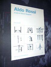 Braghieri G.; ALDO ROSSI ; Serie di Architettura 9 – Zanichelli 1985