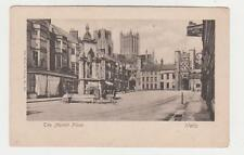 Wells,U.K.The Market Place,Somerset,c.1909