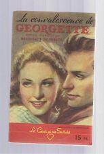 LA CONVALESCENCE DE GEORGETTE MARGUERITE DE PERETTI  FASCICULE N.M.P.P. 1948