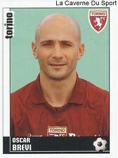 OSCAR BREVI ITALIA TORINO.FC RARE UPDATE STICKER CALCIATORI 2007 PANINI