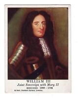 TAREYTON CIGARETTES CARD*ENGLISH ROYALTY*WILLIAM III*REIGNED 1689-1702*MARY II