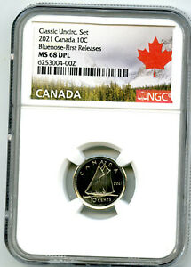 2021 CANADA 10 CENT BLUENOSE DIME NGC MS68 DPL FIRST RELEASES RARE