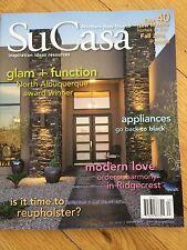Su Casa Northern New Mexico Magazine Autumn 2016 Design Ideas Interior Landscape