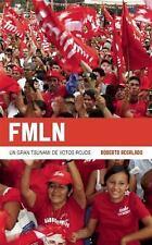 FMLN: Un gran tsunami de votos rojos (Coleccion Contextos) (Spanish Edition)