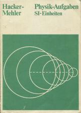 Physik-Aufgaben - Übungs- und Arbeitsbuch Klassen 7 - 13 mit Lösungen